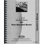 Ford 501 Sickle Bar Mower Rear Mounted Owners Operators Manual