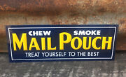 Chew Mail Pouch Tobacco Sign Vintage Metal Sign Embossed 4 X 11 1/4 Store Sign