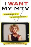 I Want My Mtv The Uncensored Story Of The Music Video Revolution - Good