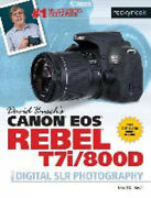 David Buschand039s Canon Eos Rebel T7i/800d Guide To Digital Slr Photography.