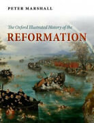 The Oxford Illustrated History Of The Reformation Oxford Illustrated History.