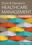 Dunn And Haimann's Healthcare Management - Hardcover By Rose T. Dunn - Good