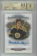 2017 Ud Goodwin Champions Certified Diamond Dealer Bobby Orr Auto Sp Bgs 9.5