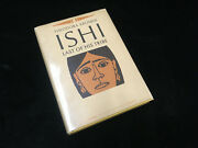 Ishi Last Of His Tribe Theodora Kroeber 1964 Signed By Author 1st Edition