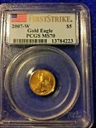 1-first Strike 2007-w Gold Eagle 5 Pcgs Ms70