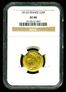 France 1813 A Napoleon I Gold Coin 20 Francs Ngc Certified Genuine Xf 40 Rare