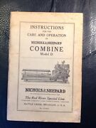 Vintage Nichols And Shepard D Combine Care And Operation Instructions