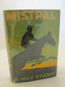 Max Brand Frederick Faust Mistral 1929 1st Edition Dj Western Equestrian Horses