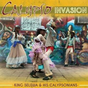 Calypso Invasion By King Selewa And His Calypsonians.