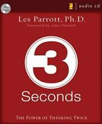 3 Seconds The Power Of Thinking Twice By Les Parrott Iii 2007 Compact Dis...