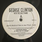 Rare George Clinton With The Dazz Band-ain't Nuthin' But A Jam Y'all 1997 Vinyl