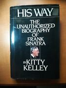 His Way The Unauthorized Biography Of Frank Sinatra By Kitty Kelley -hardcover