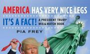 America Has Very Nice Legs - Itand039s A Fact A President Trump Mix And Match [i]
