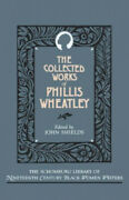The Collected Works Of Phillis Wheatley The Schomburg Library Of