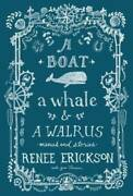 A Boat A Whale And A Walrus Menus And Stories - Hardcover - Very Good