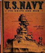 Us Navy It's Ships And Men Hardcover, 1938 Frederick J Bell, Lieut., Us Navy