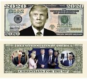 Pack Of 50 - Donald Trump 2020 Presidential Re-election Dollar Bill Christians
