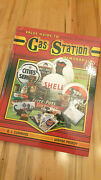 Value Guide To Gas Station Memorabilia By Bj Summers And Wayne Priddy- Hardcover