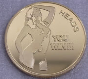 Heads You Win - Tails You Winandrdquo Adult Nude Flipping Coin. New With Gold Finish.