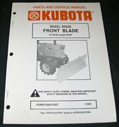 Kubota B2030 Front Blade For B6100 Through B7200 Tractor Parts And Service Manual