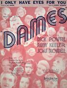 I Only Have Eyes For You 1934 Dames Movie Vintage Sheet Music