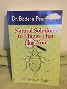 Natural Solutions To Things That Bug You By Dr. Myles Bader 2012 Pb