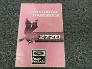 Ford 2722 2723 2725 2726t 2726tg 2726tm 2728t Engine Owner Operator Manual 1989