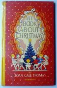 Rare Vintage Hc My Book About Christmas 1957 Generously Illustrated Vg+++