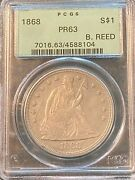 1868 Proof 63 Pcgs Old Green Holder Seated Liberty Dollar Ex B. Reed Collection