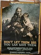 1918 Donand039t Let Them Die You Can Save Them Wwi Original Vintage Poster Leone Brac