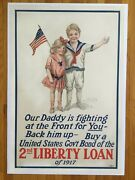 1917 Our Daddy Is Fighting At The Front 2nd Liberty Loan Wwi Linenbacked Mint