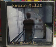 Shane Mills Some Assembly Required Cd