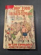 Jerry Todd And The Bob-tailed Elephant By Leo Edwards - 1929 - 1st Ed Book Dj