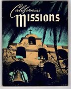 California Missions By Ralph Wright - Illustrated By Herbert C. Hahn - 1962