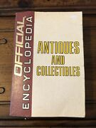 1st Ed The Official Encyclopedia Antiques And Collectibles- House Of Collectibles