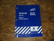 New Holland Lb115 Loader Backhoe Hydraulic Systems Shop Service Repair Manual