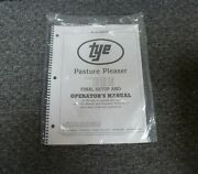 Tye 104-3404 Pasture Pleaser No-till Drill Final Setup And Owner Operator Manual