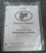 Tye 104-4407 Pasture Pleaser No-till Drill Final Setup And Owner Operator Manual