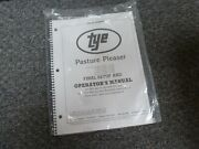 Tye 104-4507 Pasture Pleaser No-till Drill Final Setup And Owner Operator Manual