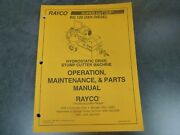 Rayco Rg 120 Dxh Diesel Stump Cutter Parts And Owner Operator Maintenance Manual