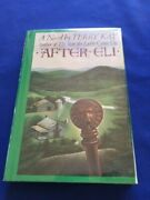 After Eli - 1st. Ed. Inscribed By Terry Kay - Georgia Writer's Second Book