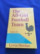 The All-girl Football Team - 1st Ed Signed By Lewisnordan - Authorand039s Second Book