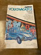 Chiltons Volkswagen 2 Repair And Tune Up Guide 1970-1975