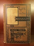 Mark Twain Life On The Mississippi 1883 All First Edition Points Present