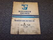 Wisconsin Tjd Th Thd Air Cooled Engines Parts Catalog And Instruction Manual