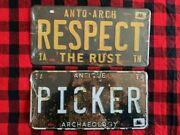 Antique Archaeology American Pickers Rusty Black Picker License Plate Lot Of 2