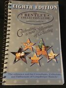 The Bentley Collection Guide Tenth Edition Longaberger Baskets Reference
