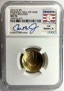 Cal Ripken Hand Signed 2014 W Gold Baseball Hall Of Fame Early Releases Ngc Ms70
