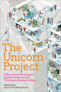 The Unicorn Project A Novel About Digital Disruption Redshirts And Ove - Good
