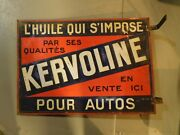 Original Kervoline Oil Sign French Double Sided Petrolina Collectible Advertisin